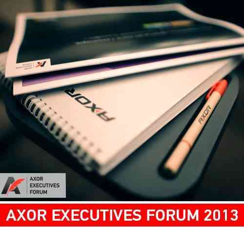 AXOR EXECUTIVES FORUM 2013